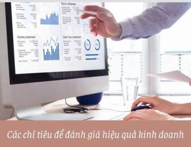 Các chỉ tiêu để đánh giá hiệu quả kinh doanh 1
